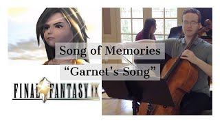 "Final Fantasy IX Song Of Memories - ""Garnet's Song"" Cello And Piano"