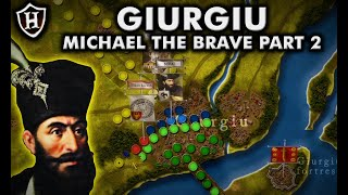 Battle of Giurgiu, 1595 - Story of Michael the Brave (Part 2)