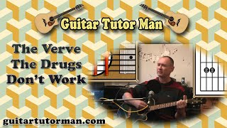 The Drugs Don't Work - The Verve - Acoustic Guitar Lesson