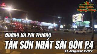 Từ Phi Trường Tân Sơn Nhất Sài Gòn về Chợ Vải Tân Bình chợ vải lớn nhất Sài gòn ngày nay END