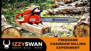 FREEHAND CHAINSAW MILLING EXPERIMENT