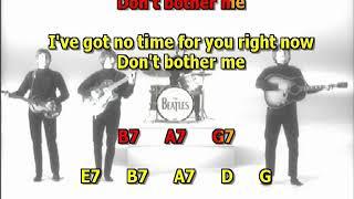 Don't Bother Me Beatles Mizo Vocals lyrics chords