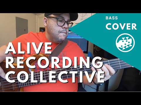 Alive – Recording Collective (Bass Cover)