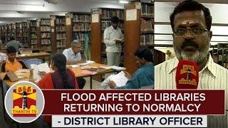 Chennai Rains  Flood Affected Libraries Returning To Normalcy  Elango Chandrasekhar