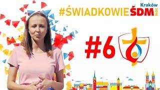 Świadkowie #ŚDMKraków2016 |#6 Magdalena Drozd