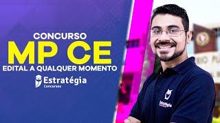 Concurso Mp Ce: Edital A Qualquer Momento