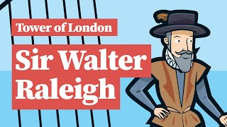 Who was Sir Walter Raleigh and what did he had to do with the Tower of London?