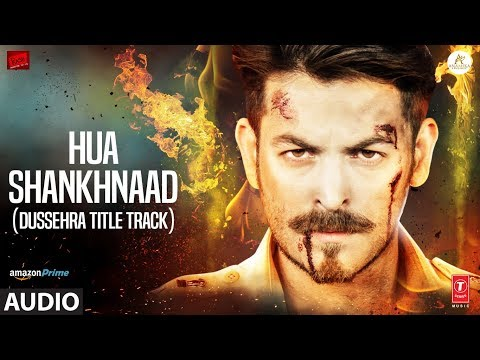 Hua Shankhnaad (Dussehra Title Track) Full Audio | Neil Nitin Mukesh, Tina Desai | Kailash Kher
