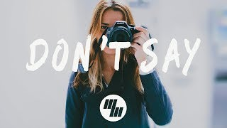 The Chainsmokers   Don't Say (Lyrics  Lyric Video) Felix Palmqvist & Severo Remix, Ft. Emily Warren