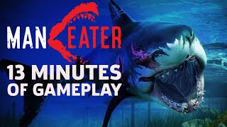 First 13 Minutes Of Maneater Gameplay