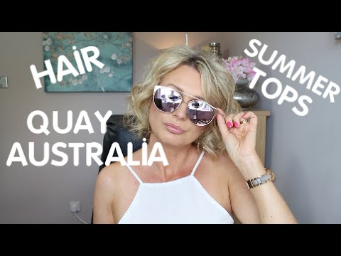 QUAY AUSTRALIA, DYSON, SUMMER TOPS, MY HAIR, WEIGHT *MONDAY CHAT*