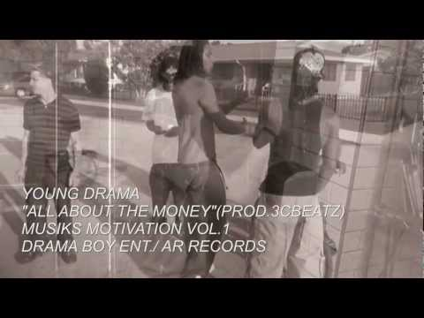 "**OFFICIAL VIDEO** ALL ABOUT THE MONEY BY YOUNG DRAMA ""MOTIVATION MIXTAPE"" VIDEO - YouTube.mp4"