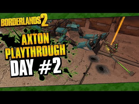 Borderlands 2 | Axton Reborn Playthrough Funny Moments And Drops | Day #2