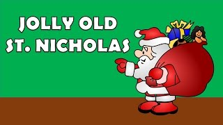 JOLLY OLD ST NICHOLAS - GREAT CHRISTMAS SONG FOR KIDS TO SING ALONG TO