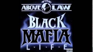 Above The Law - Never Missin' A Beat - Black Mafia Life