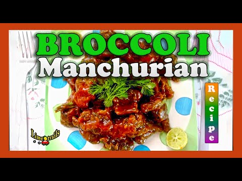 The Best Broccoli Manchurian Recipe - Eat Healthy | Broccoli Recipe | Indian snack | Chinese starter
