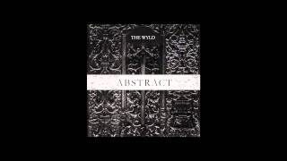 No Wyld - ALWAYS ON THE RUN (Abstract EP Stream)