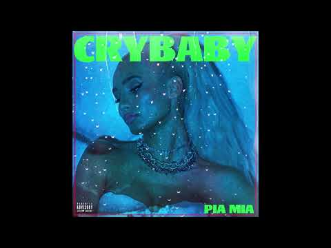 Pia Mia - Crybaby (feat. Theron Theron)