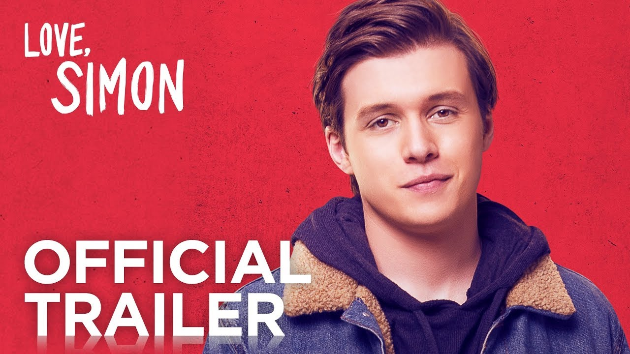 Love, Simon Official Trailer