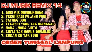 DJ Musik Vol14 Full Orgen Remik Lampung Baru Oksastudio