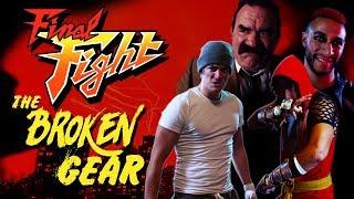 The Broken Gear: A Final Fight film