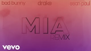 Mia (Remix)   Bad Bunny Ft. Drake, Sean Paul
