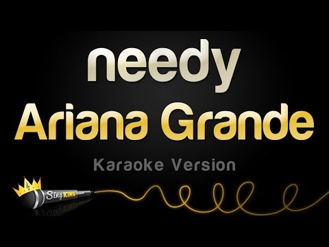 Ariana Grande  - needy (Karaoke Version)