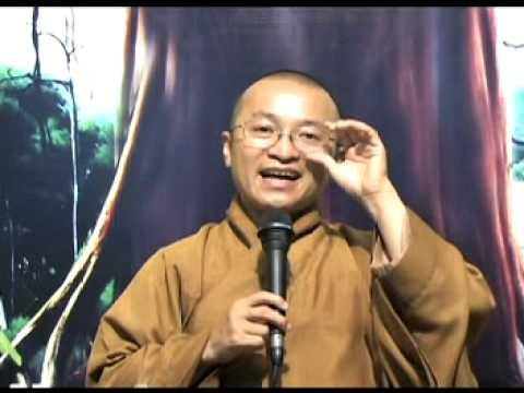 Kinh Trung Bộ 113 (Kinh Chân Nhân) - Không khen mình chê người (19/10/2008)
