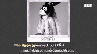 [Thai sub] Ariana Grande - Sometimes (ซับไทย) #ArianaGrandeBKK2017