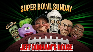 Falcons vs. Patriots! Super Bowl Sunday at Jeff Dunham's House |JEFF DUNHAM
