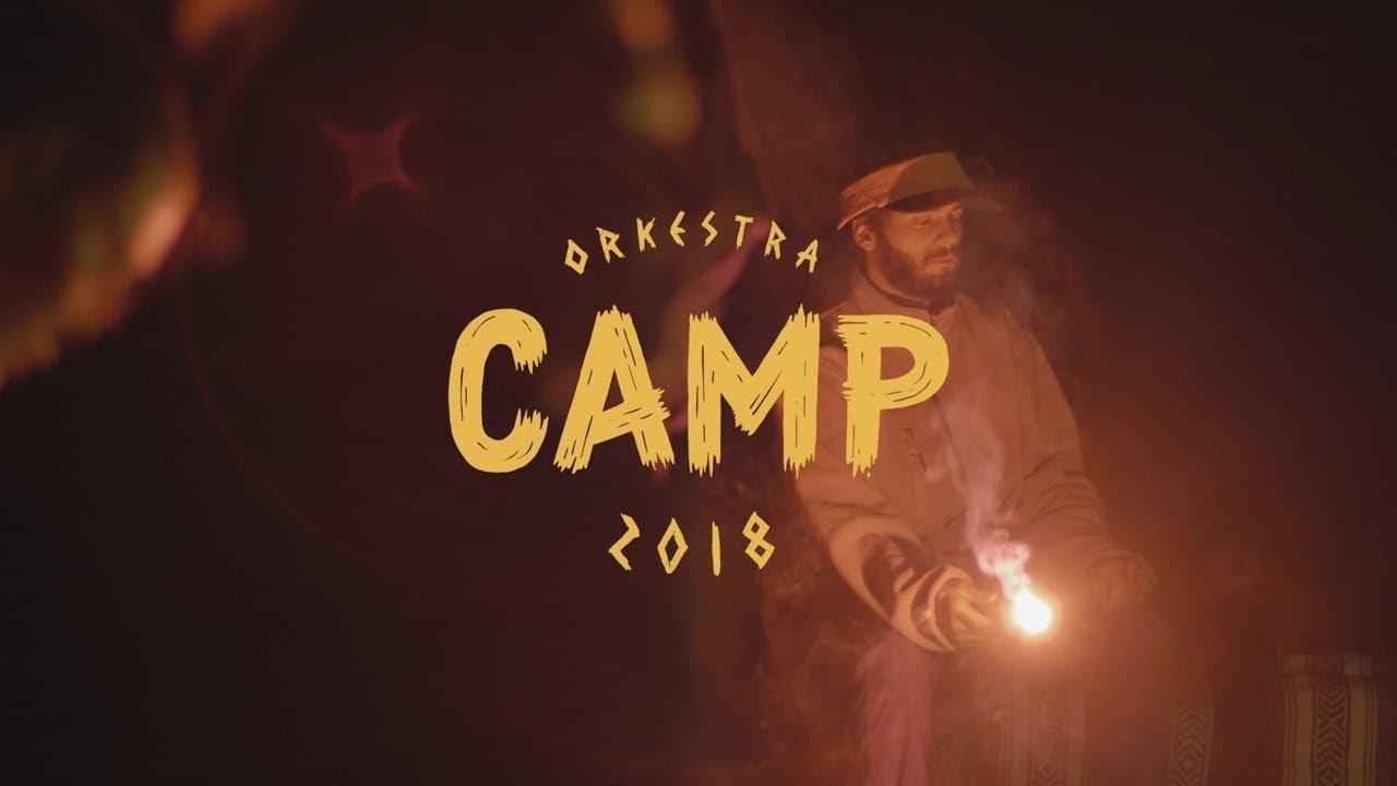 Orkestra Camp 2018 | Episode 03