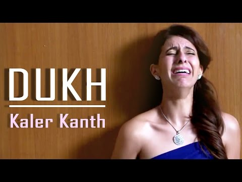 Dukh - Kaler Kanth || Latest Punjabi Songs 2015