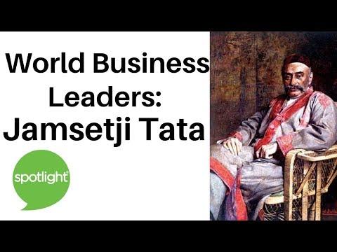 World Business Leaders: Jamsetji Tata | practice English with Spotlight