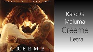 Karol G, Maluma   Créeme (Letra)