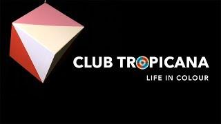 Club Tropicana 2017