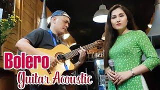 Tuyệt phẩm Guitar Bolero Trữ Tình 2019 - Thanh nữ Hạ Vân Và Phương Phạm