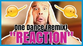 JUSTIN BIEBER - ONE DANCE [REMIX] REACTION