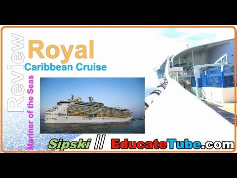 Mariner of the Seas – Royal Caribbean Cruise Tips and Comprehensive Review 2018 for Canadians