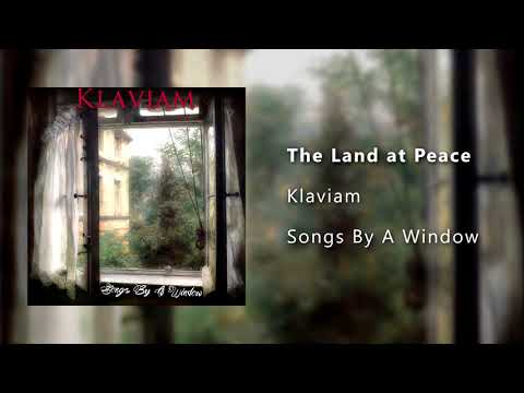 """The Land at Peace"" from the album, Songs By A Window."