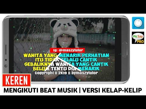 CARA MEMBUAT VIDEO QUOTES KELAP KELIP MENGIKUTI BEAT MUSIC DI ANDROID