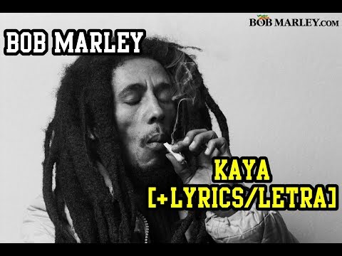 Download Kaya - Bob Marley (LYRICS/LETRA) (Reggae) Mp4 HD Video and MP3