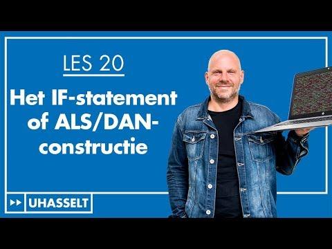 Het if-statement (ALS/DAN)