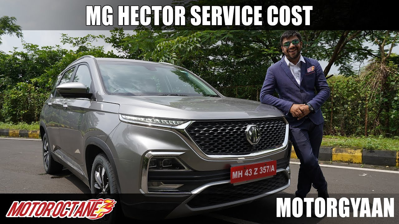 Motoroctane Youtube Video - MG Hector Service Cost, Warranty, resale | Hindi | MotorOctane