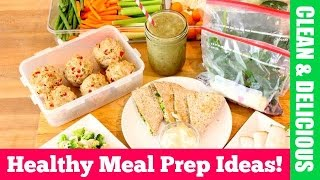Clean Eating Healthy Meal Prep For The Week