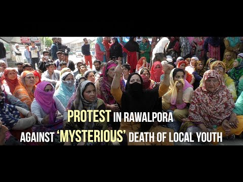 Protest in Rawalpora against 'mysterious' death of local youth