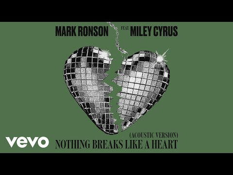Mark Ronson Nothing Breaks Like A Heart Feat Miley Cyrus Acoustic Version