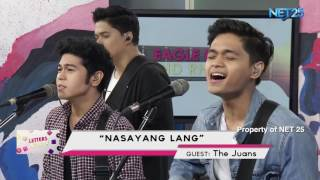 THE JUANS - NASAYANG LANG (NET25 LETTERS AND MUSIC)