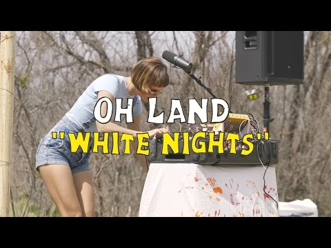 Oh Land - White Nights (Welcome Campers)