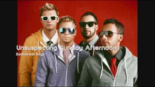 Backstreet Boys - Unsuspecting Sunday Afternoon (HQ)