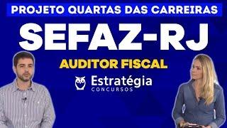 Quartas das Carreiras:  Auditor Fiscal da SEFAZ-RJ